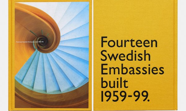 Fourteen Swedish Embassies built 1959-99